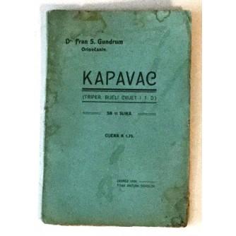 FRAN S. GUNDRUM ORIOVČANIN : KAPAVAC ( TRIPER BIJELI CVIJET ITD...)
