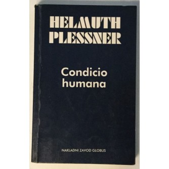 HELMUTH PLESSNER : CONDICIO HUMANA
