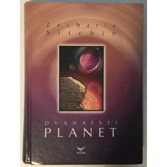 ZECHARIA SITCHIN : DVANAESTI PLANET