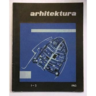 ARHITEKTURA ČASOPIS BROJ 1-2, GODINA 1962.