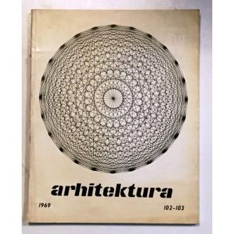 ARHITEKTURA ČASOPIS BROJ 102-103, GODINA 1969.