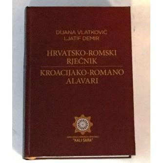 DIJANA VLATKOVIĆ : LJATIF DEMIR : HRVATSKO ROMSKI RJEČNIK : KROACIJAKO ROMANO ALAVARI