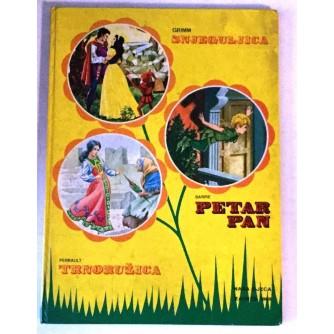SNJEGULJICA TRNORUŽICA PETAR PAN : SERIJA 3 PRIČE