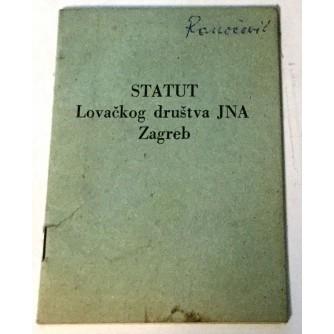 STATUT LOVAČKOG DRUŠTVA JNA ZAGREB