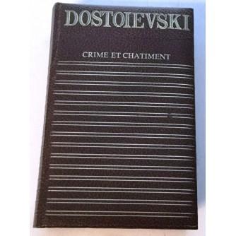 DOSTOIEVSKI : CRIME ET CHATIMENT