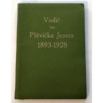 VODIĆ NA PLITVIČKA JEZERA 1893-1928.