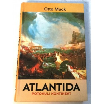 OTTO MUCK : ATLANTIDA POTONULI KONTINENT