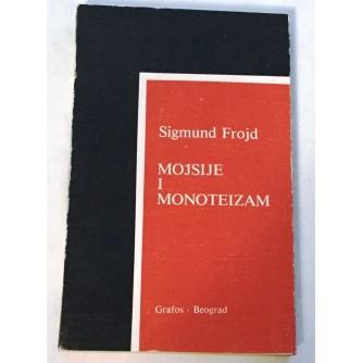 SIGMUND FREUD : MOJSIJE I MONOTEIZAM