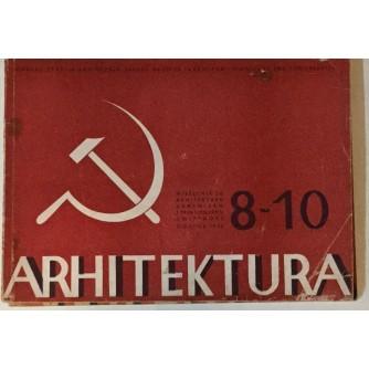 ARHITEKTURA ČASOPIS 1948. BROJ 8-10 : ČASOPIS ZA ARHITEKTURU URBANIZAM I PRIMJENJENU UMJETNOST