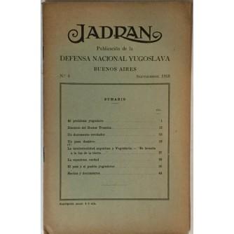 JADRAN : PUBLICACION DE LA DEFENSA NACIONAL YUGOSLAVIA : 1919. BUENOS AIRES No. 4