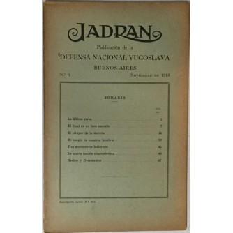 JADRAN : PUBLICACION DE LA DEFENSA NACIONAL YUGOSLAVIA : 1919. BUENOS AIRES No. 6