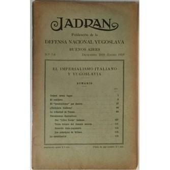JADRAN : PUBLICACION DE LA DEFENSA NACIONAL YUGOSLAVIA : 1919. BUENOS AIRES No. 7-8