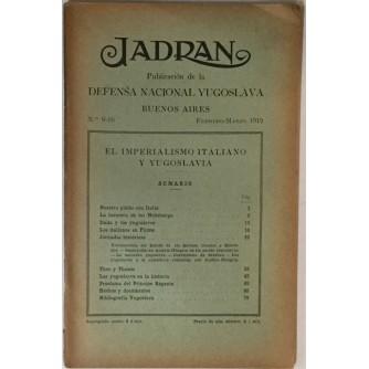 JADRAN : PUBLICACION DE LA DEFENSA NACIONAL YUGOSLAVIA : 1919. BUENOS AIRES No. 9-10