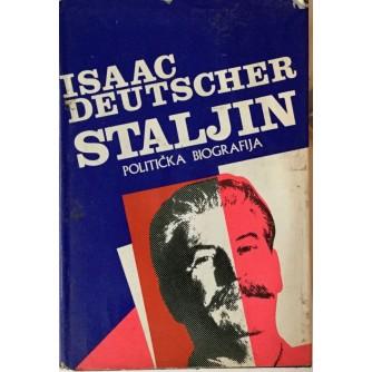 ISAAC DEUTSCHER : STALJIN : POLITIČKA BIOGRAFIJA
