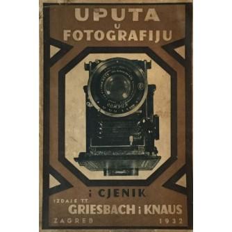 UPUTA U FOTOGRAFIJU I CJENIK : GRIESBACH I KNAUS 1932.