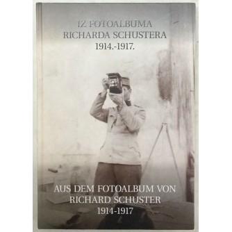 IZ FOTOALBUMA RICHARDA SCHUSTERA 1914-1917