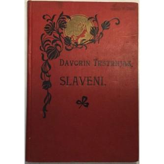 DAVORIN TRSTENJAK : SLAVENI