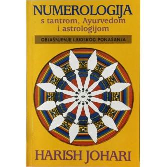 HARISH JOHARI : NUMEROLOGIJA S TANTROM AYURVEDOM I ASTROLOGIJOM