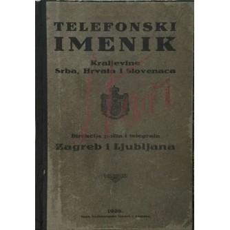 TELEFONSKI IMENIK KRALJEVINE SRBA HRVATA I SLOVENACA ZAGREB I LJUBLJANA 1928.
