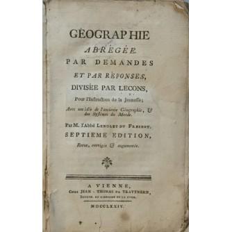 GEOGRAPHIE ABREGEE PAR DEMANDES ET PAR REPONSES DIVISEE PAR LECONS 1774.