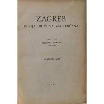 STJEPAN STIEGLER : ZAGREB REVIJA DRUŠTVA ZAGREPČANA : 1940/41  24 BROJA : GODINA VIII i IX
