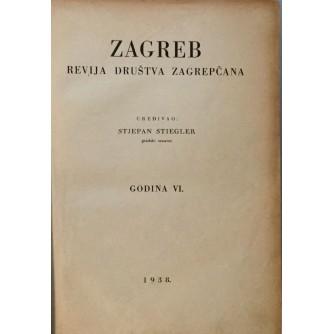 STJEPAN STIEGLER : ZAGREB REVIJA DRUŠTVA ZAGREPČANA : 1938/39  24 BROJA GODINA VI i VII