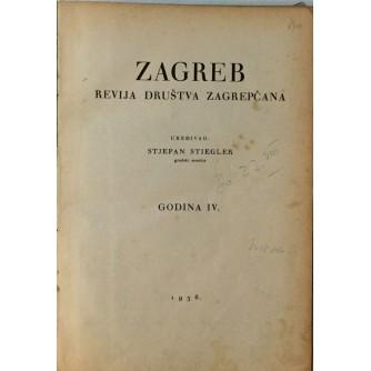 STJEPAN STIEGLER : ZAGREB REVIJA DRUŠTVA ZAGREPČANA 1936. GODINA IV. 12 BROJEVA
