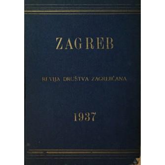 STJEPAN STIEGLER : ZAGREB REVIJA DRUŠTVA ZAGREPČANA 1937. GODINA V. 12 BROJEVA