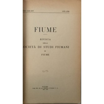 FIUME RIVISTA DELLA SOCIETA DI STUDI FIUMANI IN FIUME 1935-1936