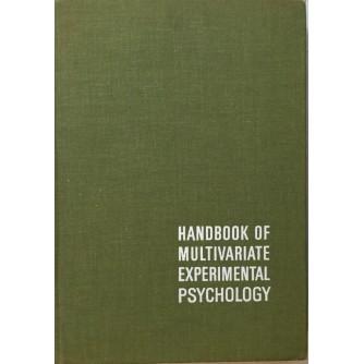 RAYMOND B. CATTELL : HANDBOOK OF MULTIVARIATE EXPERIMENTAL PSYCHOLOGY