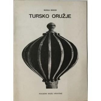 MARIJA ŠERCER : TURSKO ORUŽJE