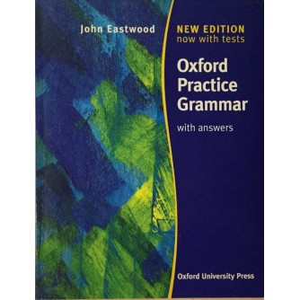 JOHN EASTWOOD : OXFORD PRACTICE GRAMMAR WITH ANSWERS