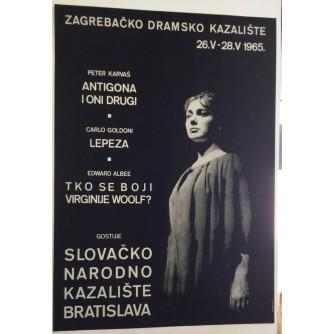 ZAGREBAČKO DRAMSKO KAZALIŠTE STARI PLAKAT : ANTIGONA-LEPEZA-TKO SE BOJI VIRGINIJE WOOLF 1965.