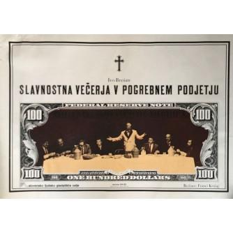 KRIŽAJ , IVO BREŠAN : SLAVNOSTNA VEČERJA V POGREBNEM  PODETJU ,SLOVENSKO LJUDSKO GLEDALIŠČE , CELJE , AUTOR DOMJAN 1984.