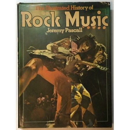 JEREMY PASCALL : THE ILLUSTRATED HISTORY OF ROCK MUSIC