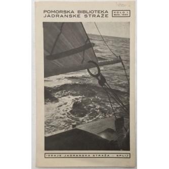 POMORSKA BIBLIOTEKA JADRANSKE STRAŽE KOLO 1. GODINA 1933.