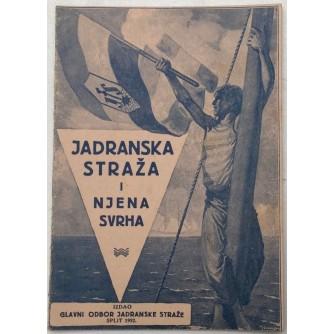JADRANSKA STRAŽA I NJENA SVRHA 1932.