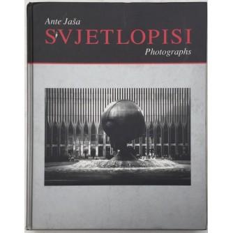 ANTE JAŠA : SVJETLOPISI PHOTOGRAPHS