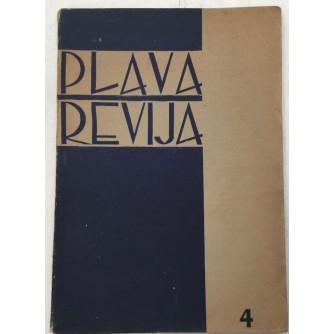 PLAVA REVIJA , BROJ 4 GODINA 1942 ,  MJESEČNIK USTAŠKE MLADEŽI
