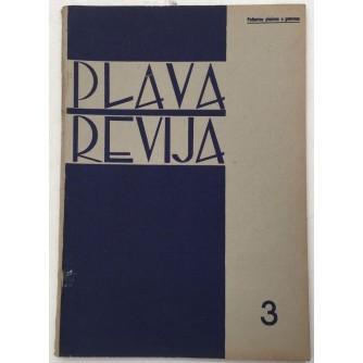 PLAVA REVIJA , BROJ 3 GODINA 1940 , HRVATSKI OMLADINSKI MJESEČNIK