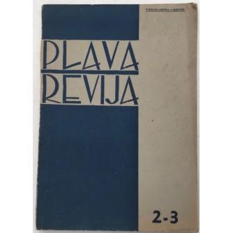 PLAVA REVIJA , BROJ 2-3 GODINA 1941 , MJESEČNIK USTAŠKE MLADEŽI