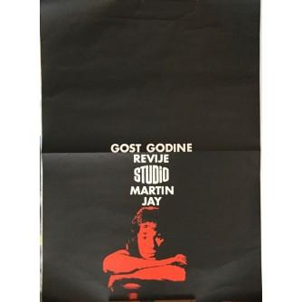 GOST REVIJE STUDIO MARTIN JAY , REKLAMNI PLAKAT