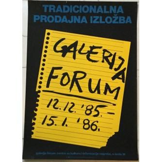 GALERIJA FORUM PRODAJNA IZLOŽBA 1985-1986 PLAKAT