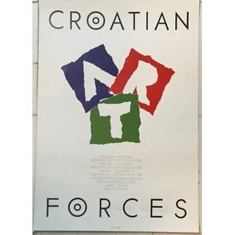 CROATINA FORCES  , HRVATSKO DRUŠTVO DRAMSKIH UMJETNIKA PLAKAT , AUTOR NENAD DOGAN