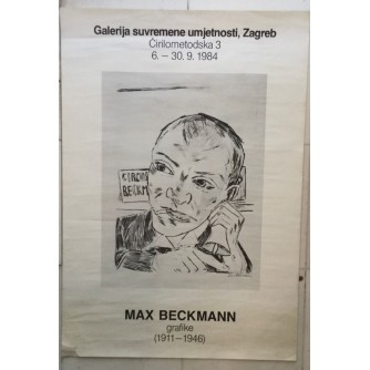 MAX BECKMANN GRAFIKE IZLOŽBA GSU ZAGREB 1984 , PLAKAT