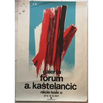 ANTE KAŠTELANČIĆ  IZLOŽBA 1977.GALERIJA FORUM , PLAKAT