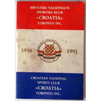 HRVATSKI NACIONALNI SPORTSKI KLUB CROATIA TORONTO 1956-1991
