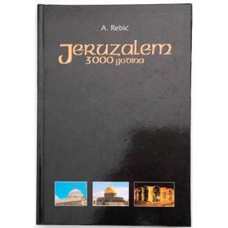ADALBERT REBIĆ : JERUZALEM 3000 GODINA