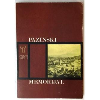 PAZINSKI MEMORIJAL 1971. : KATEDRA ČAKAVSKOG SABORA ZA NOVIJU POVIJEST ISTRE