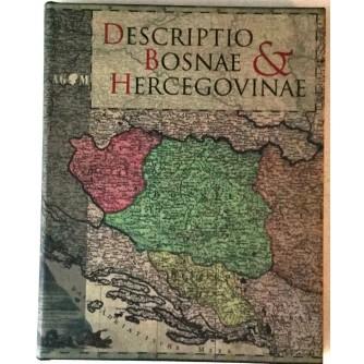 MIRKO MARKOVIĆ : DESCRIPTIO BOSNAE & HERCEGOVINAE